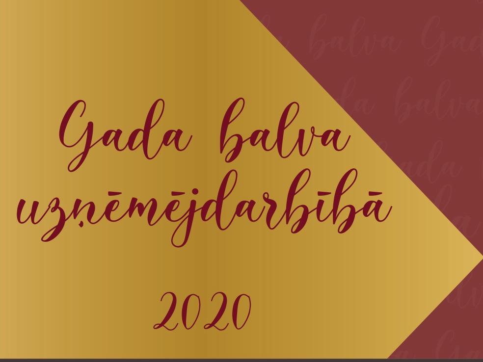 """Informatīvs attēls ar uzrakstu """"Gada balva uzņēmējdarbībā 2020"""""""
